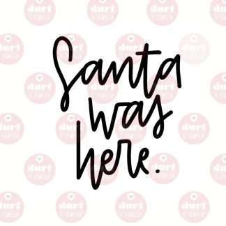 Santa was here stempel
